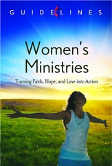 Guidelines for Leading Your Congregation 2013-2016 - Women's Ministries: Turning Faith, Hope, and Love into Action - eBook