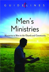 Guidelines for Leading Your Congregation 2013-2016 - Men's Ministries: Ministries to Men in the Church and Community - eBook