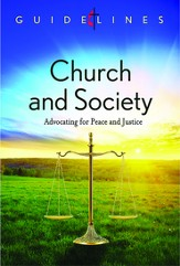 Guidelines for Leading Your Congregation 2013-2016 - Church & Society: Advocating for Peace and Justice - eBook