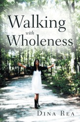 Walking with Wholeness - eBook