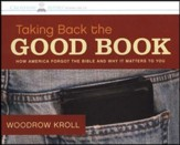 Taking Back the Good Book  Audiobook on CD