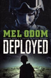 Deployed, Called to Serve Series #1