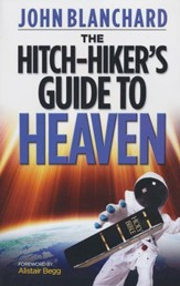 The Hitch-Hiker's Guide To Heaven