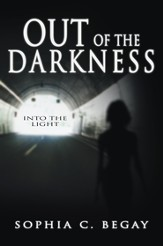 Out of the Darkness: Into the Light - eBook