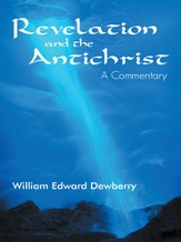 Revelation and the Antichrist: A Commentary - eBook