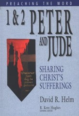 1 & 2 Peter and Jude: Preaching the Word Series