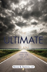 The Ultimate Plan: A Financial Survival Guide for Life's Unexpected Events - eBook