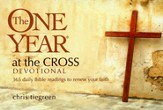 The One Year At the Cross Devotional: 365 Daily Bible Readings to Renew Your Faith (myBooks)