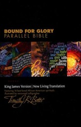 NLT/KJV Bound for Glory Parallel Bible, Hardcover