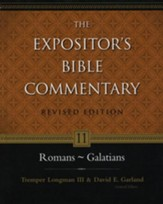 The Expositor's Bible Commentary: Romans-Galatians, Revised