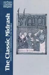 The Classic Midrash: The Tannaitic Commentaries on the Bible (Classics of Western Spirituality)