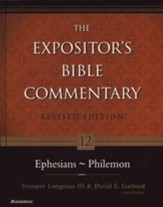 Ephesians-Philemon: The Expositor's Bible Commentary, Revised Edition, Volume 12 - Slightly Imperfect
