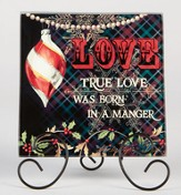 True Love was Born, Plaque with Easel Stand