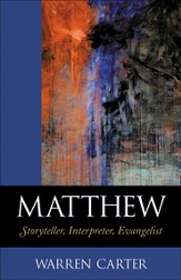 Matthew: Storyteller, Interpreter, Evangelist / Revised - eBook