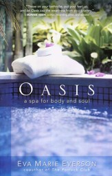 Oasis: A Spa for Body and Soul - eBook