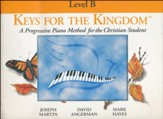 Keys for the Kingdom: Method Book Level B