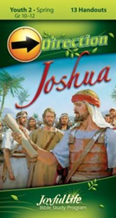 Studies in Joshua Youth 2 (Grades 10-12) Direction (Student Handout)