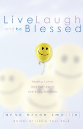 Live, Laugh, and Be Blessed: Finding Humor and Holiness in Everyday Moments - eBook