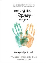 You and Me Forever Workbook: Marriage in Light of Eternity - Slightly Imperfect