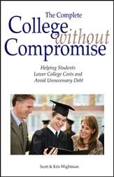 College Without Compromise, The Complete Revised Ed.