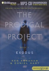 The Prodigal Project: Exodus                              - Unabridged Audiobook on MP3 CD-ROM