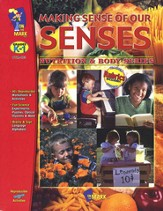 Making Sense of Our Senses Gr. K-1