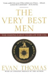 The Very Best Men: Four Who Dared: The Early Years of the CIA - eBook