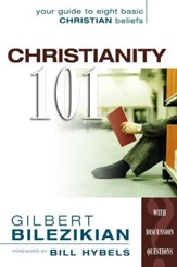 Christianity 101: Your Guide to Eight Basic Christian Beliefs - eBook