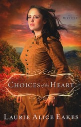 Choices of the Heart,The Midwives Series #3 -eBook