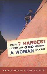 The 7 Hardest Things God Asks a Woman to Do - eBook