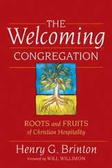 The Welcoming Congregation: Roots and Fruits of Christian Hospitality - eBook
