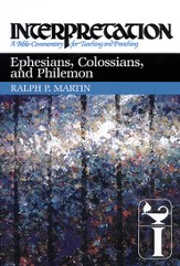 Ephesians, Colossians, and Philemon: Interpretation: A Bible Commentary for Teaching and Preaching - eBook