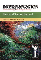 First and Second Samuel: Interpretation: A Bible Commentary for Teaching and Preaching - eBook