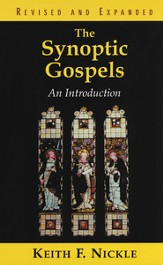 The Synoptic Gospels, Revised and Expanded: An Introduction - eBook