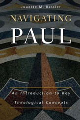 Navigating Paul: An Introduction to Key Theological Concepts - eBook