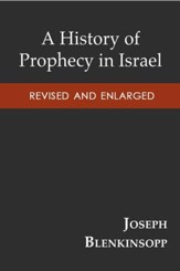 A History of Prophecy in Israel, Revised and Enlarged - eBook