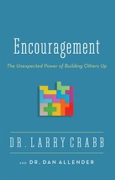 Encouragement: The Unexpected Power of Building Others Up / Enlarged - eBook