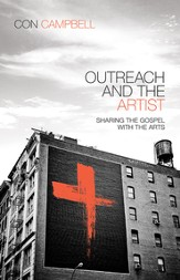 Outreach and the Artist: Sharing the Gospel with the Arts - eBook