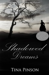 Shadows Book Two: Shadowed Dreams - eBook