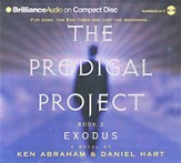 The Prodigal Project: Exodus               - Audiobook on CD