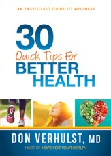 30 Quick Tips for Better Health: An easy-to-do guide to wellness - eBook