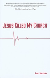 Jesus Killed My Church - eBook