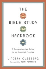 The Bible Study Handbook: A Comprehensive Guide to an Essential Practice - eBook