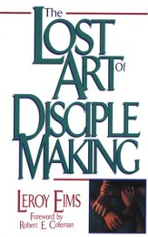 The Lost Art of Disciple Making - eBook