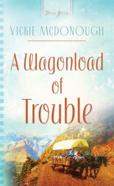A Wagonload Of Trouble - eBook