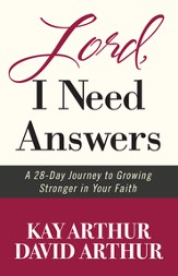 Lord, I Need Answers: A 28-Day Journey to Growing Stronger in Your Faith - eBook