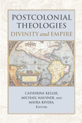 Postcolonial Theologies: Divinity and Empire - eBook