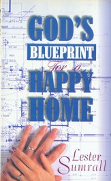 God's Blueprint for a Happy Home - eBook