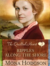 Ripples Along the Shore, Quilted Hearts Series #3 -eBook