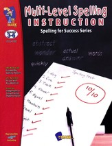 Multi-Level Spelling Instruction Gr. 3-6